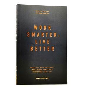 Work Smarter Live Better Book